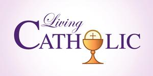 Living Catholic Online Course