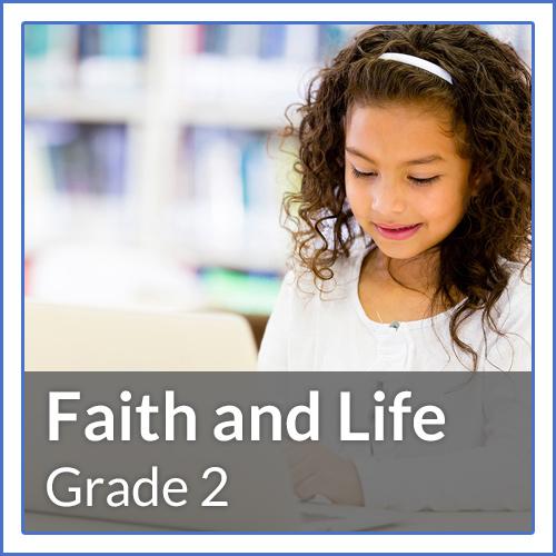 Grade 2 - Jesus Our Life