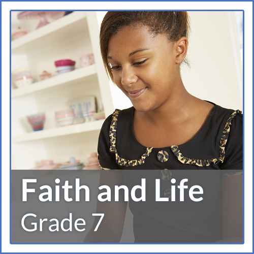 Grade 7 - The Life of Grace - Special emphasis on the role of grace in the seven sacraments and developing the virtues